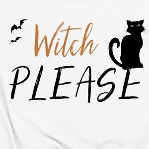Witch Please Halloween Holiday Soft Shirt